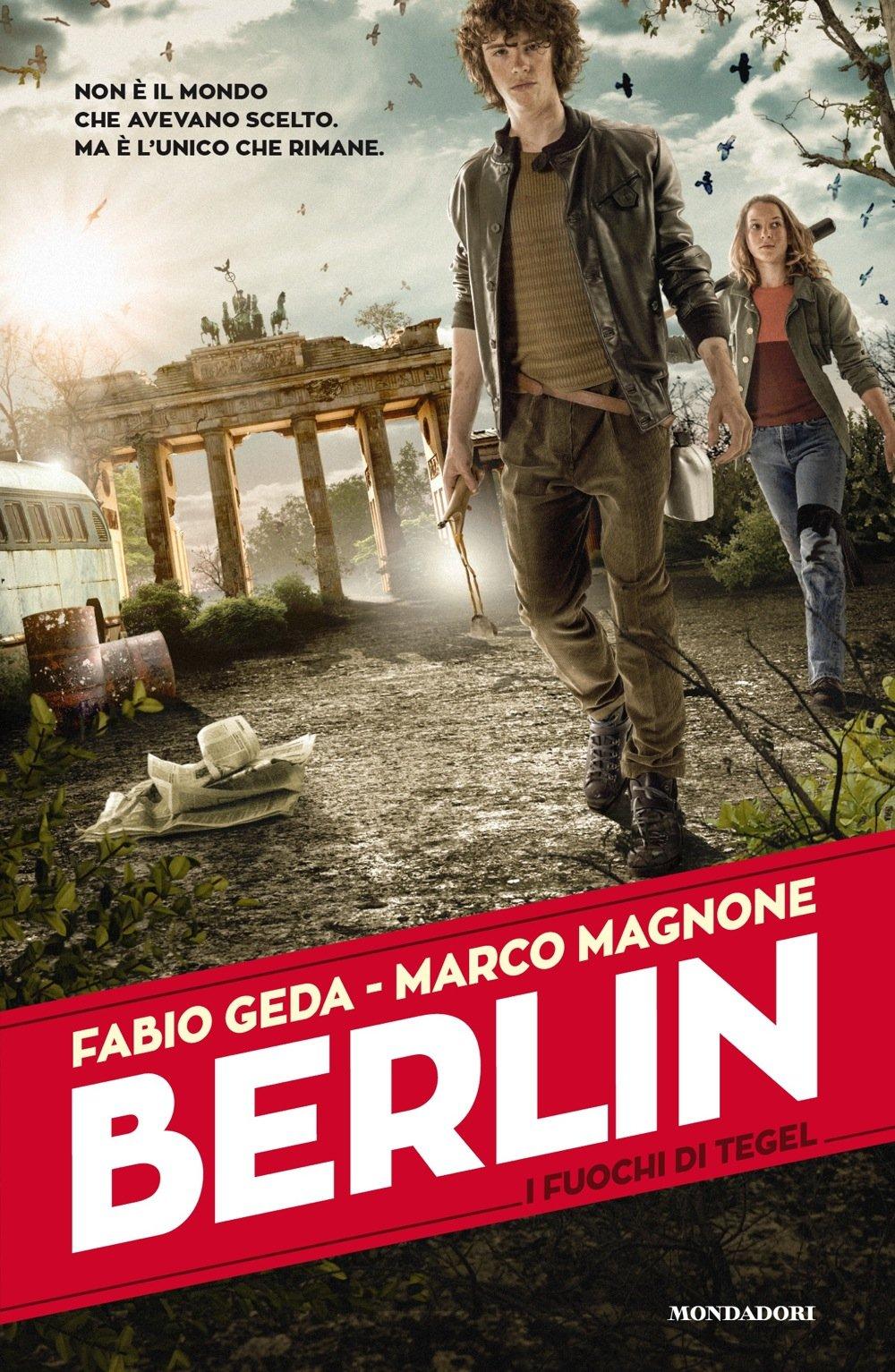 Fabio Geda e Marco Magnone - Berlin