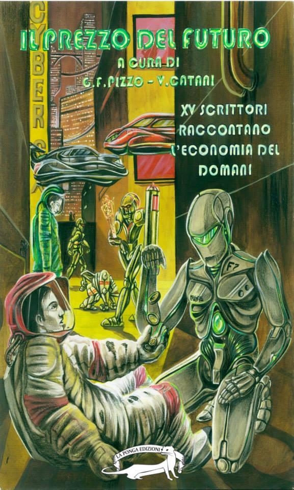 Il prezzo del futuro - Gian Filippo Pizzo e Vittorio Catani