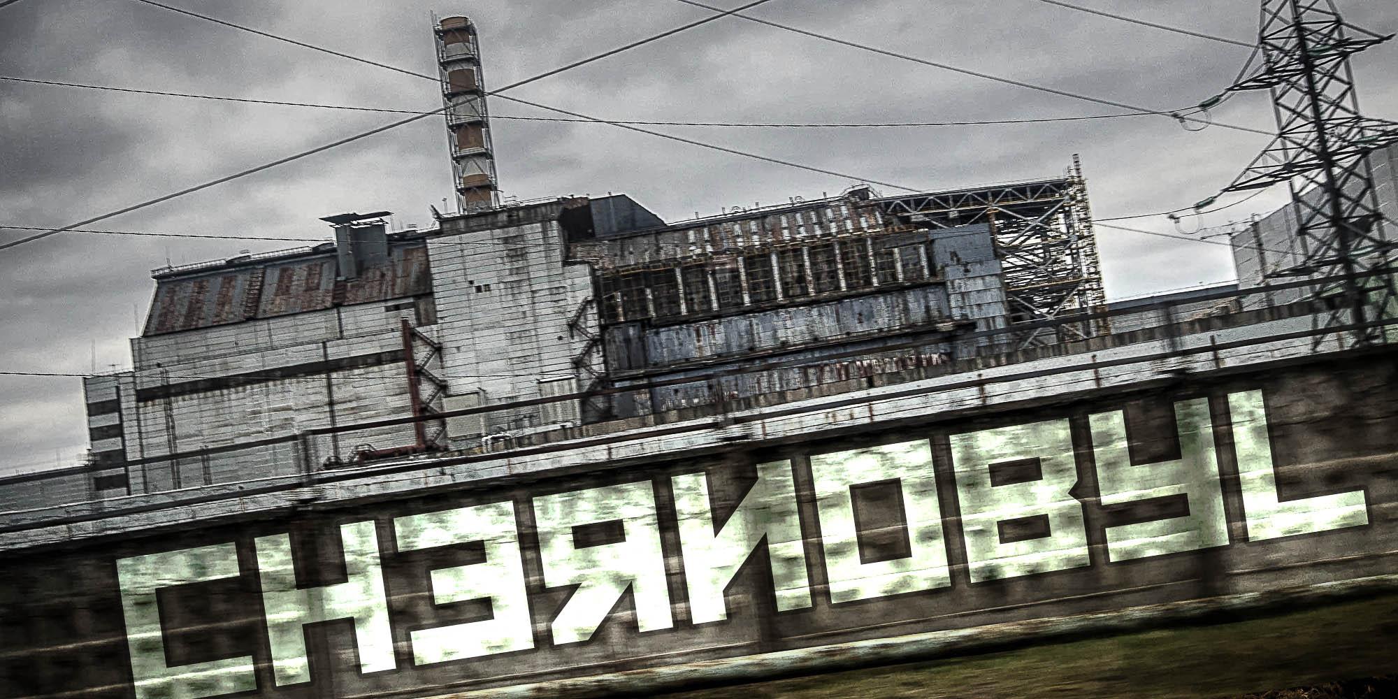DANGER #3: Chernobyl