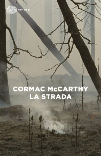 Cormac McCarthy - La strada