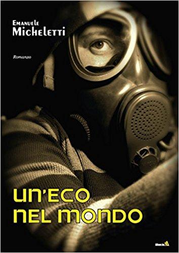 Emanuele Micheletti - Un'eco nel mondo
