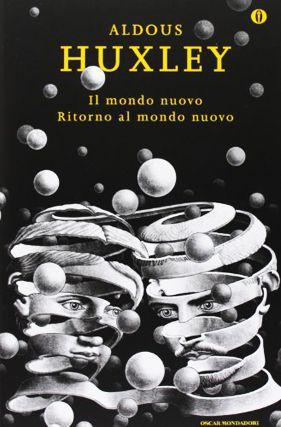 http _media.booksblog.it_f_f8e_il-mondo-nuovo-huxley-oscar-mondadori