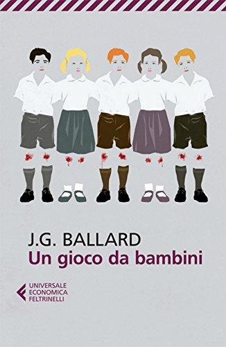 Un gioco da bambini – J.G. Ballard