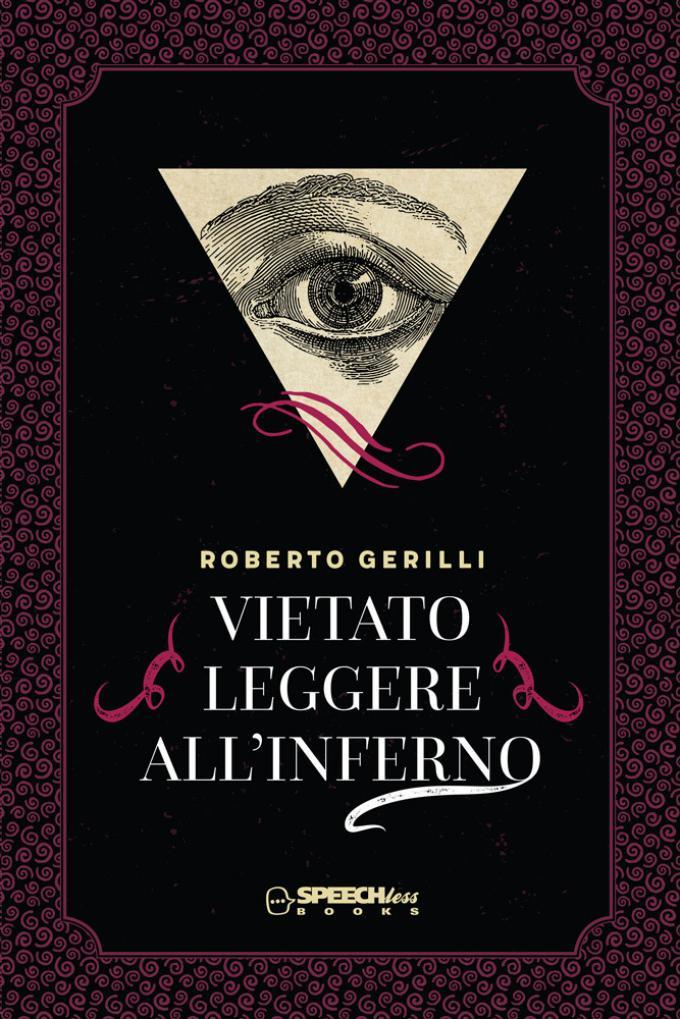 Roberto Gerilli - Vietato leggere all'inferno