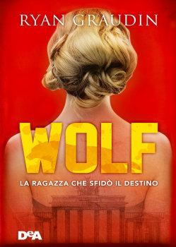 Ryan Graudin - Wolf