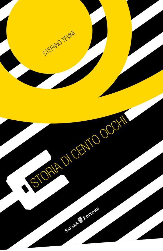 Stefano Tevini - Storia di cento occhi