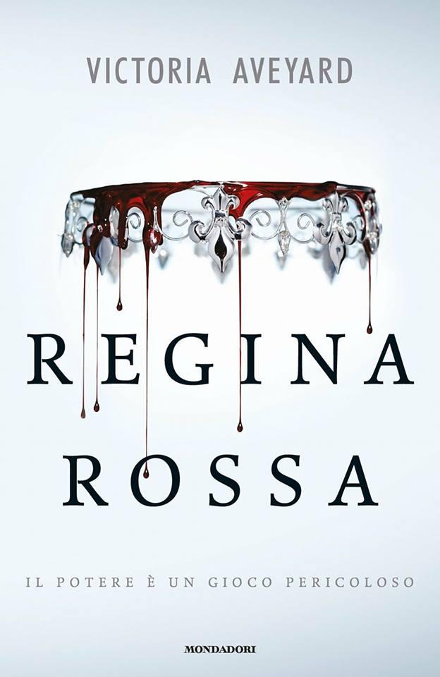 """Recensione: """"Regina Rossa"""" di Victoria Aveyard"""