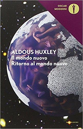 Il mondo nuovo – Aldous Huxley