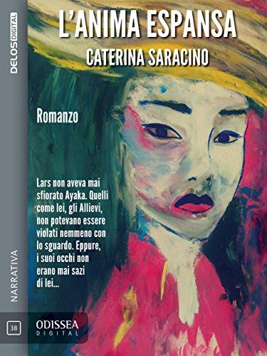 Caterina Saracino -L'anima espansa