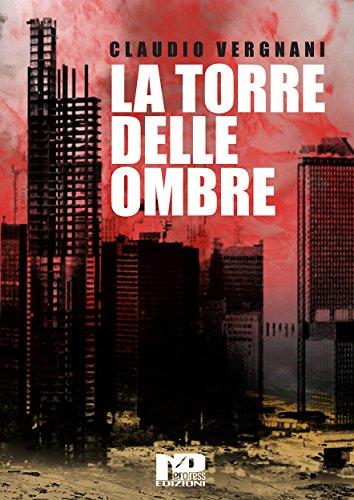 Claudio Vergnani - La torre delle ombre