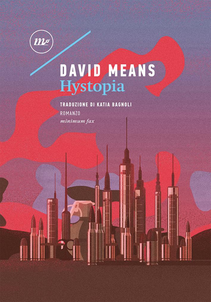 David Means - Hystopia