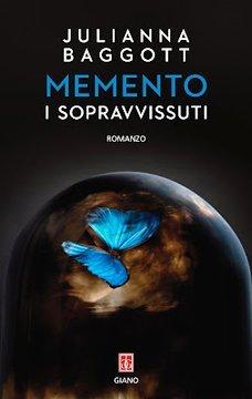 Julianna Baggott - Memento
