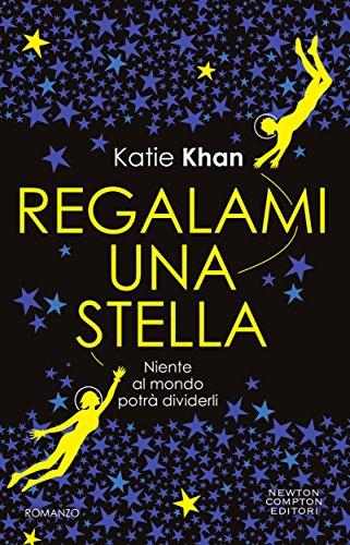 Katie Khan - Regalami una stella