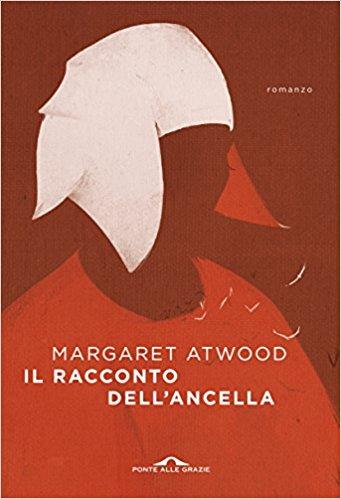 """Speciale: """"Il Racconto dell'Ancella"""" di Margaret Atwood"""