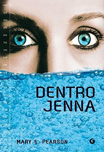 Mary E. Pearson - Dentro Jenna