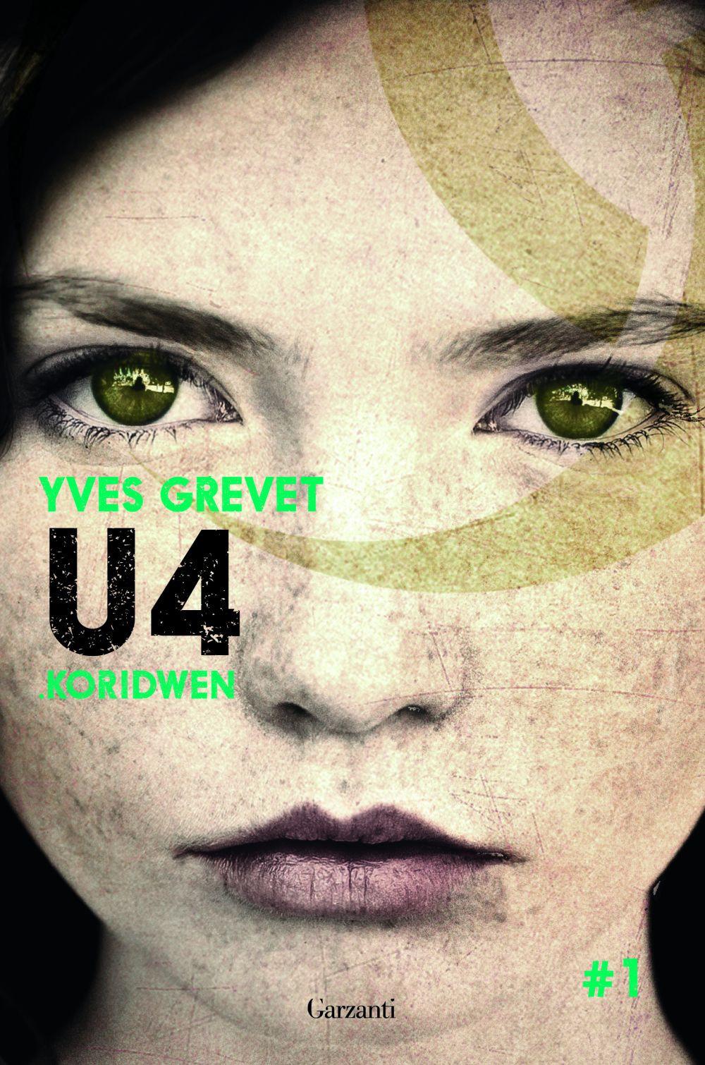 "Recensione: ""U4. Koridwen"" di Yves Grevet"