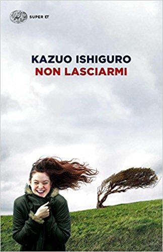 Kazuo Ishiguro - Non lasciarmi