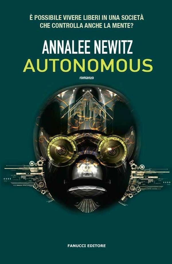 Annalee Newitz - Autonumous