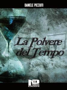 Daniele Picciuti - La polvere del tempo