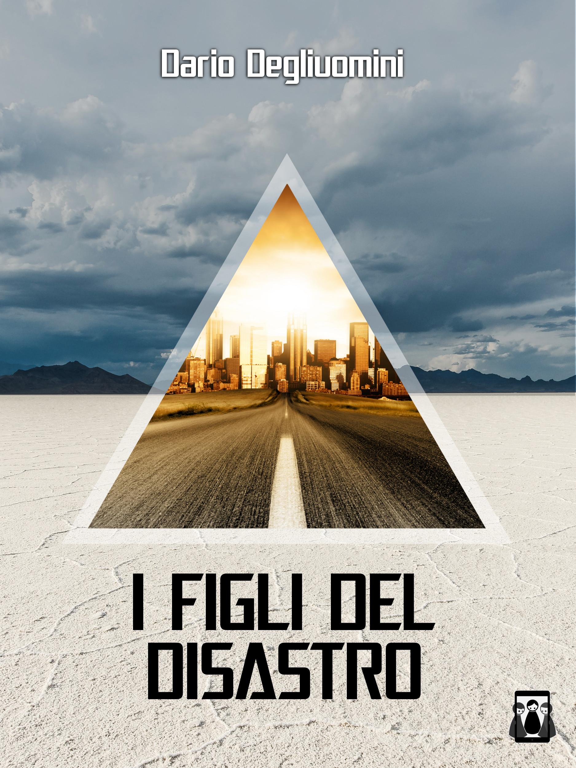 Dario Degliuomini - I figli del Disastro.jpg