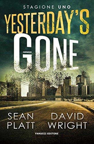 Sean Platt. David Wright - Yesterday's gone