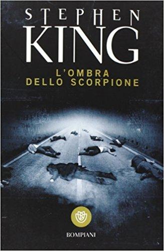 L'ombra dello scorpione – Stephen King