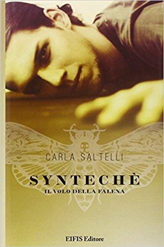 Syntechè. Il volo della falena – Carla Saltelli
