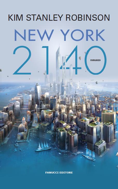 New York 2140 – Kim Stanley Robinson