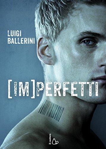 Imperfetti – Luigi Ballerini