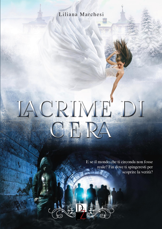 Lacrime di Cera – Liliana Marchesi