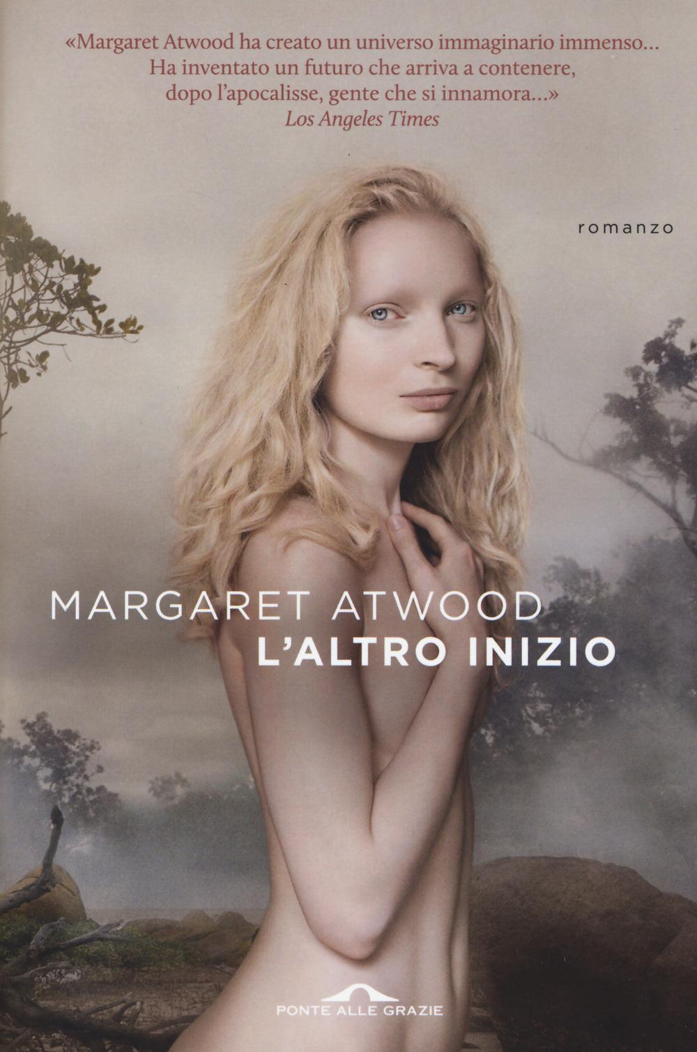 L'altro inizio – Margaret Atwood