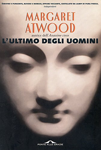 Margaret Atwood - L'ultimo degli uomini.jpg