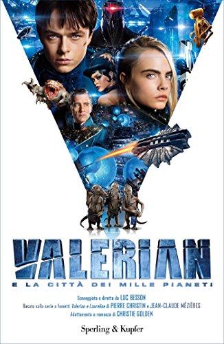 Valerian e la città dei mille pianeti – Christie Golden