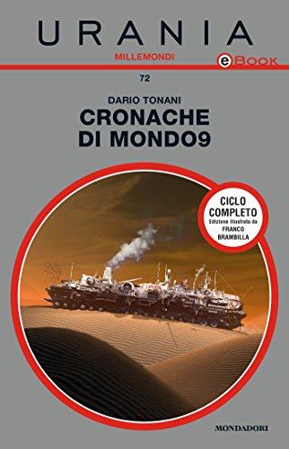 Cronache di Mondo9 – Dario Tonani