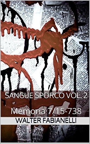Recensione: Sangue Sporco Vol.2
