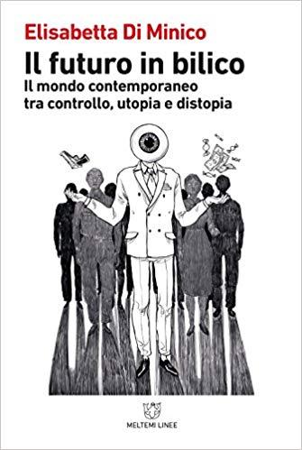 Elisabetta Di Minico - Il futuro in bilico