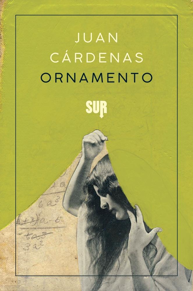 Ornamento – Juan Cárdenas