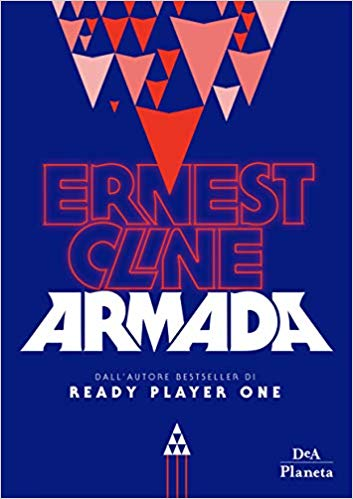 """Recensione: """"Armada"""" di Ernest Cline"""