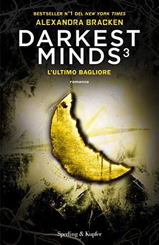 Oggi in libreria: Darkest Minds 3!