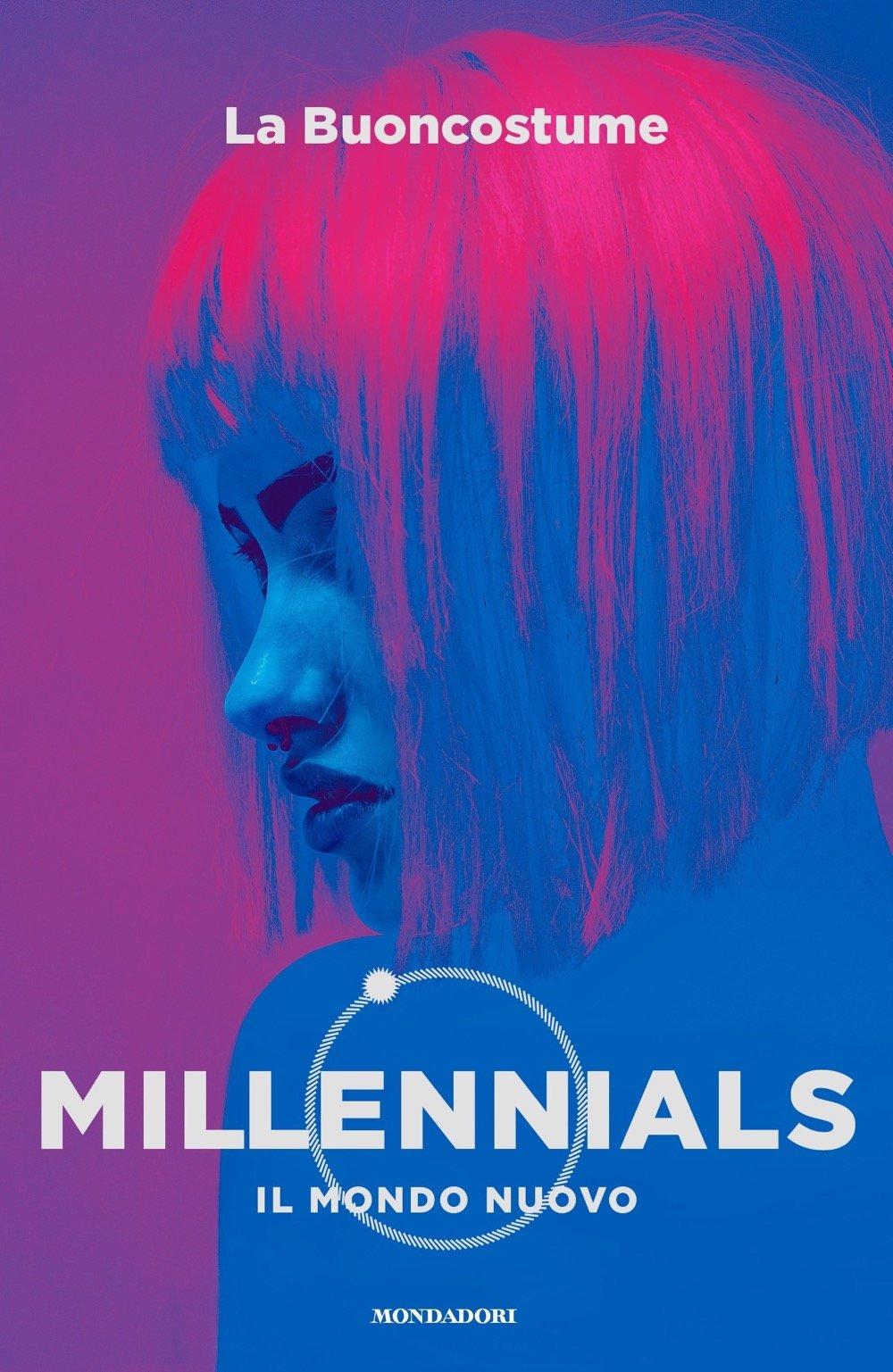 Millennials: Il mondo nuovo – La Buoncostume