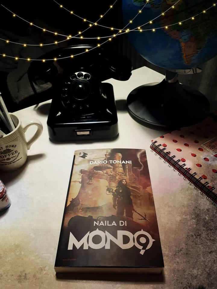 """Recensione: """" Naila di Mondo9"""" di Dario Tonani"""