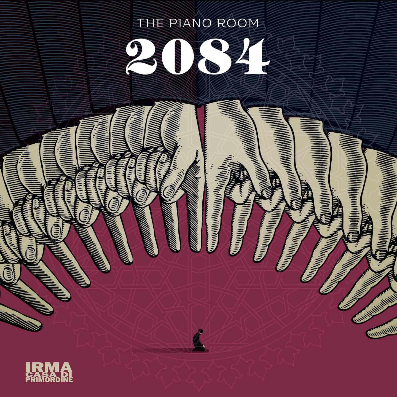 2084. Distopia in musica con The Piano Room