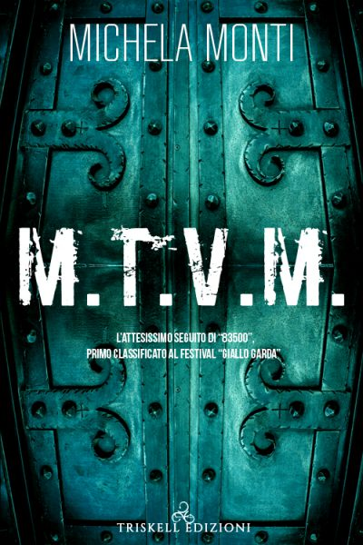 M.T.V.M. (83500 #2) – Michela Monti