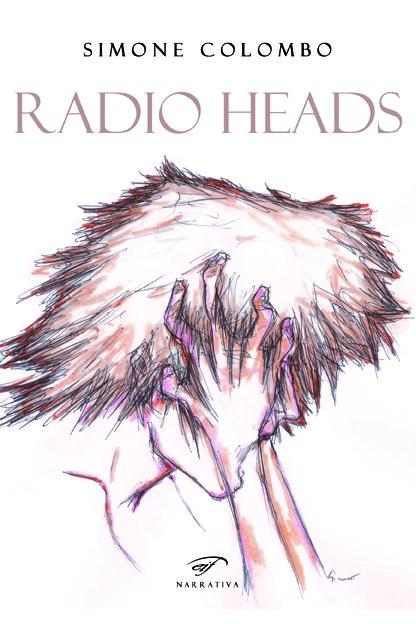 """Recensione: """"Radio Heads"""" di S. Colombo"""
