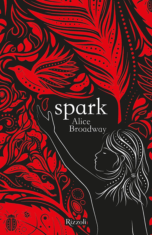 Spark (Ink Trilogy #2) – Alice Broadway