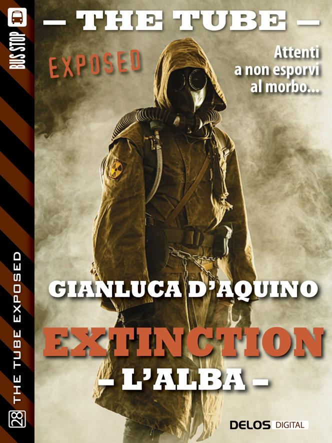 """Recensione: """"Extinction – L'alba"""" di Gianluca D'Aquino"""