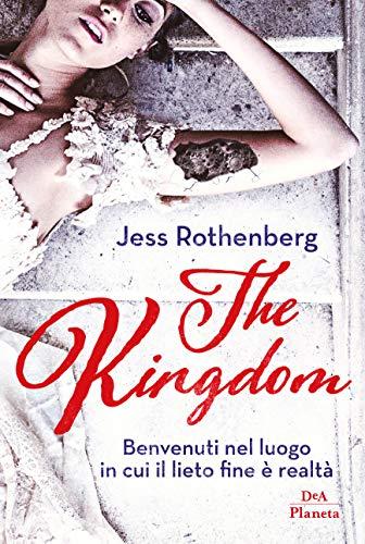 The Kingdom – Jess Rothenberg