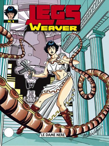 Il mio nome è Legs Weaver!