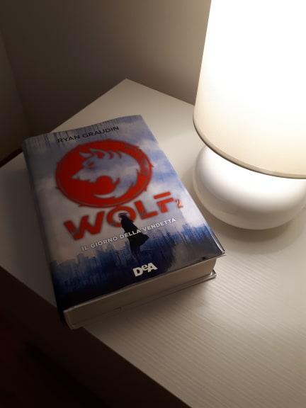 """Recensione: """"Wolf. Il giorno della vendetta"""" di Ryan Graudin"""