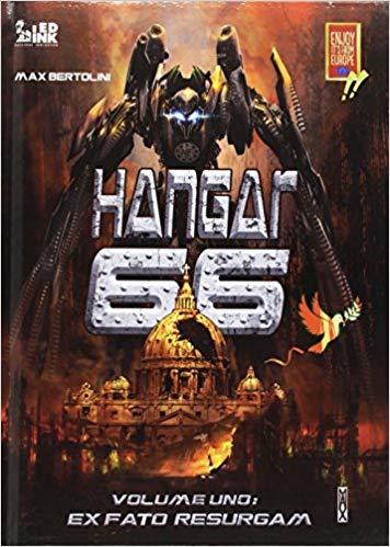 """Recensione FUMETTO: """"Hangar 66"""" di Max Bertolini"""